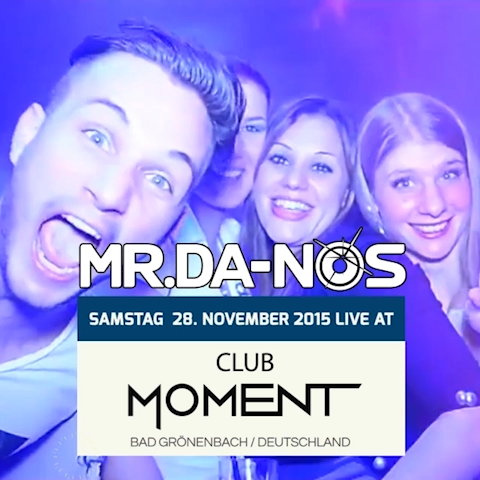 Mr.Da-Nos | Club Moment